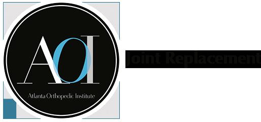 Joint Replacement - Atlanta Orthopaedic Institute